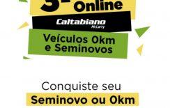 3º Feirão Caltabiano com OFERTAS IMPERDÍVEIS | 100% Online